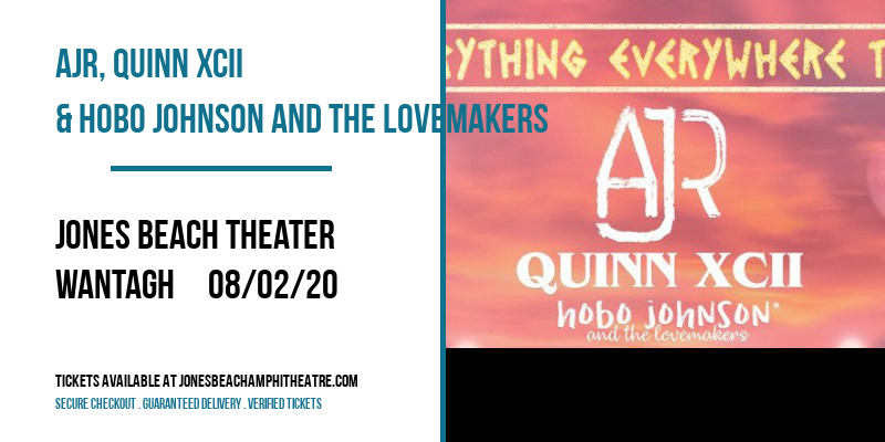 AJR, Quinn XCII & Hobo Johnson and The Lovemakers at Jones Beach Theater