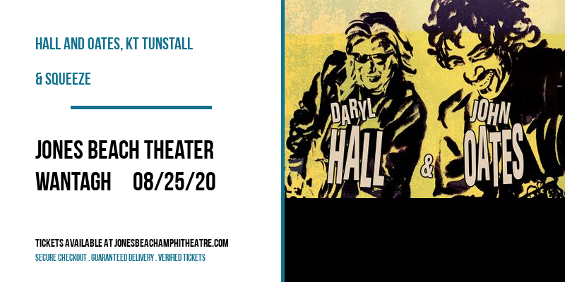 Hall and Oates, KT Tunstall & Squeeze at Jones Beach Theater