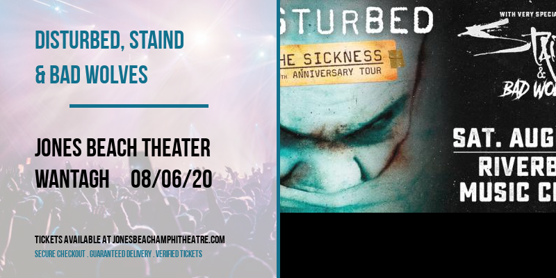 Disturbed, Staind & Bad Wolves [CANCELLED] at Jones Beach Theater